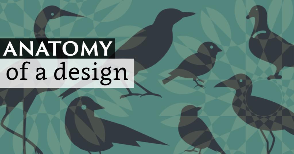 Anatomy of a design