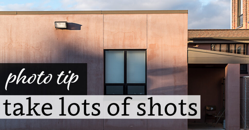 Photo Tip: Take Lots of Shots