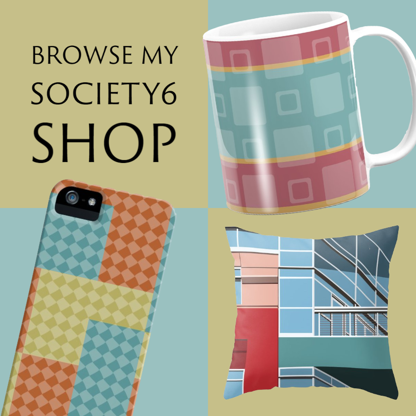 Browse My Society6 Shop