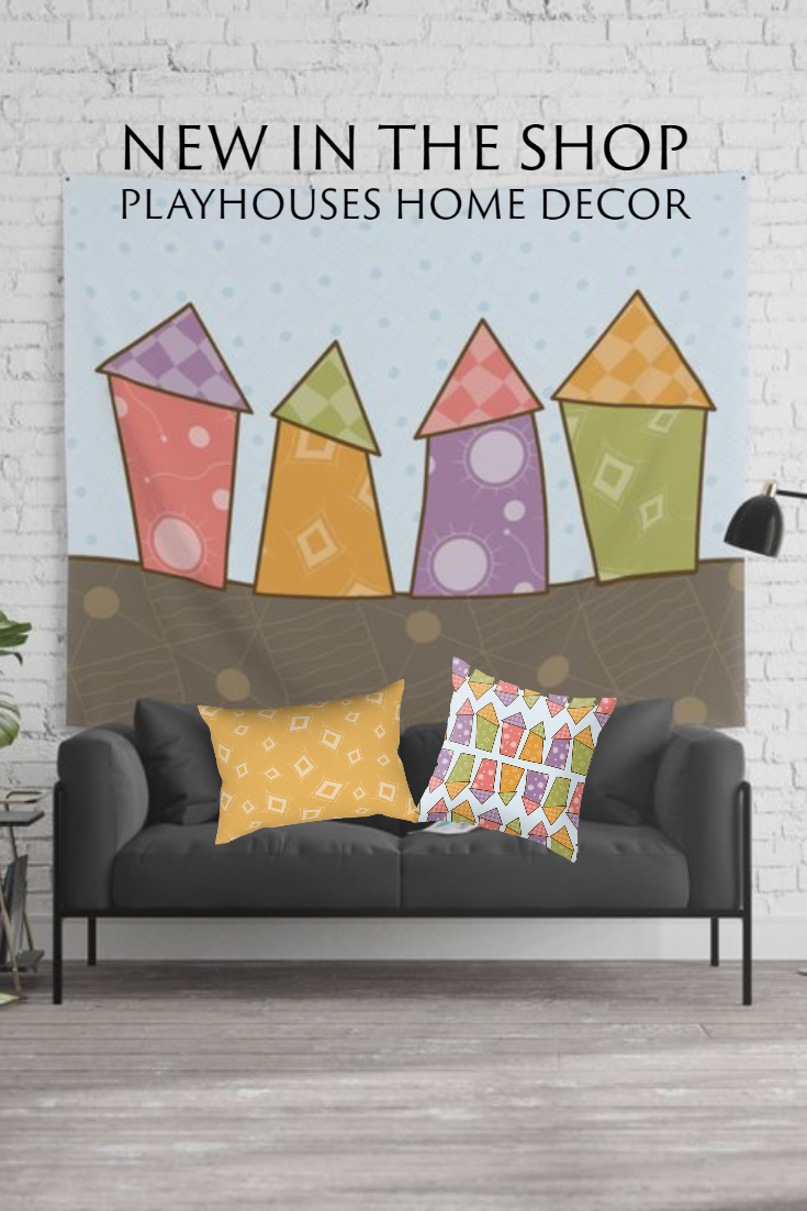 New in the Shop: Playhouses Home Decor Collection