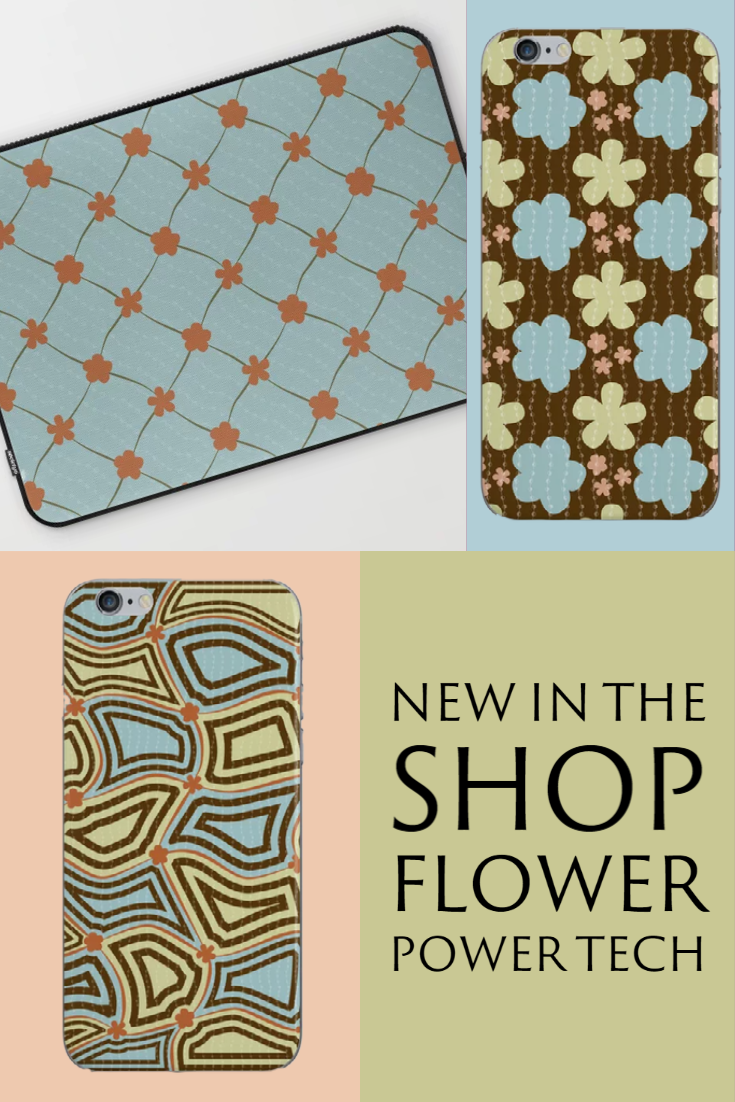 New in the Shop: Flower Power Tech