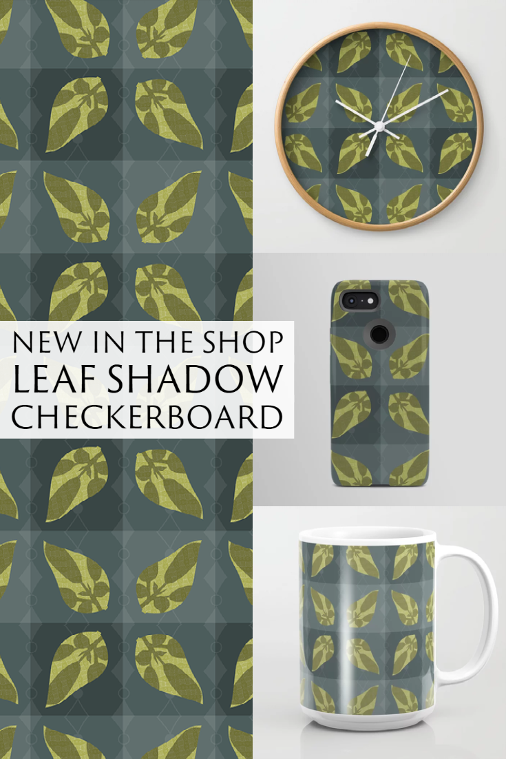 New Design in the Shop: Leaf Shadow Checkerboard