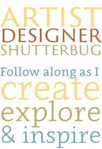 Artist, Designer, Shutterbug | Follow along as I create, explore, and inspire