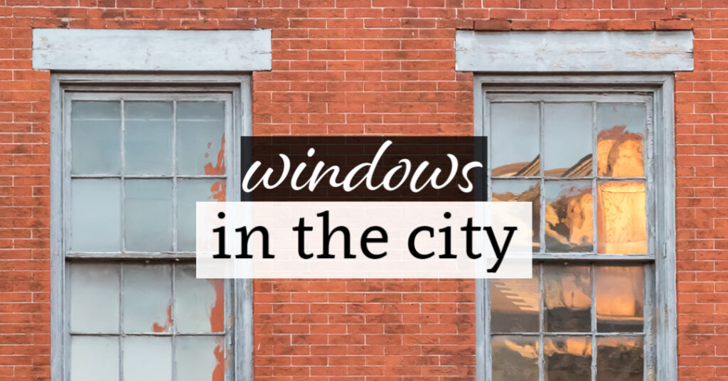 Windows in the City