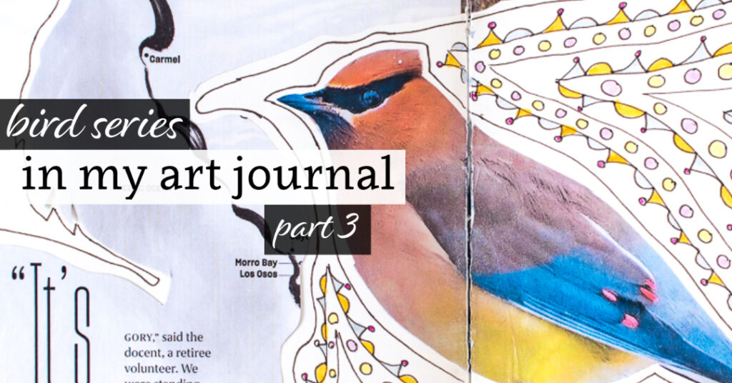 Bird Series in my Art Journal, Part 3