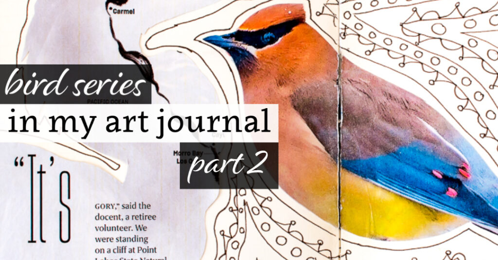 Bird Series in my Art Journal: Part 2