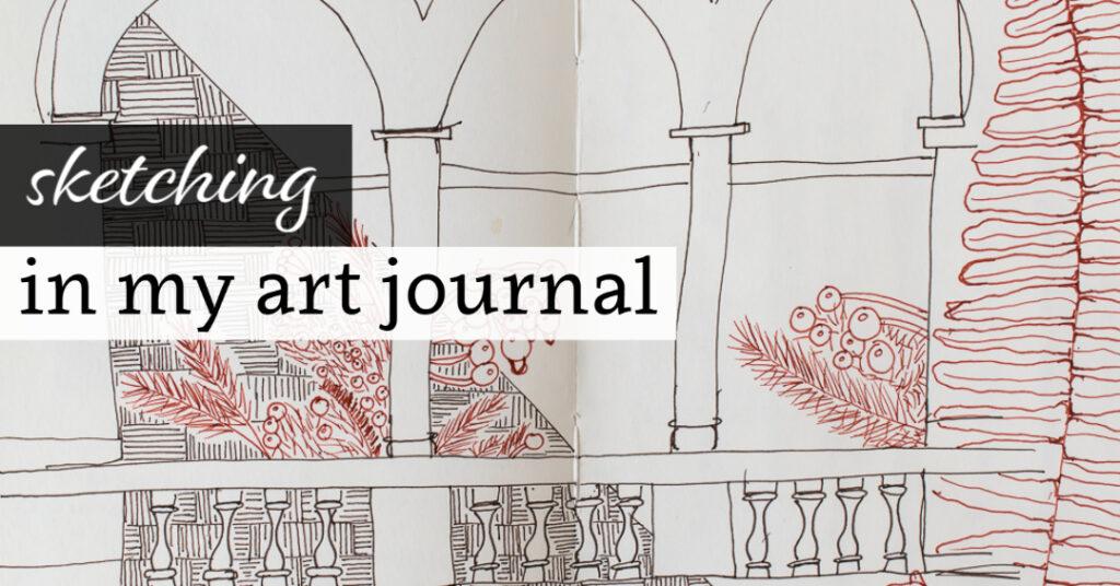 Sketching in My Art Journal