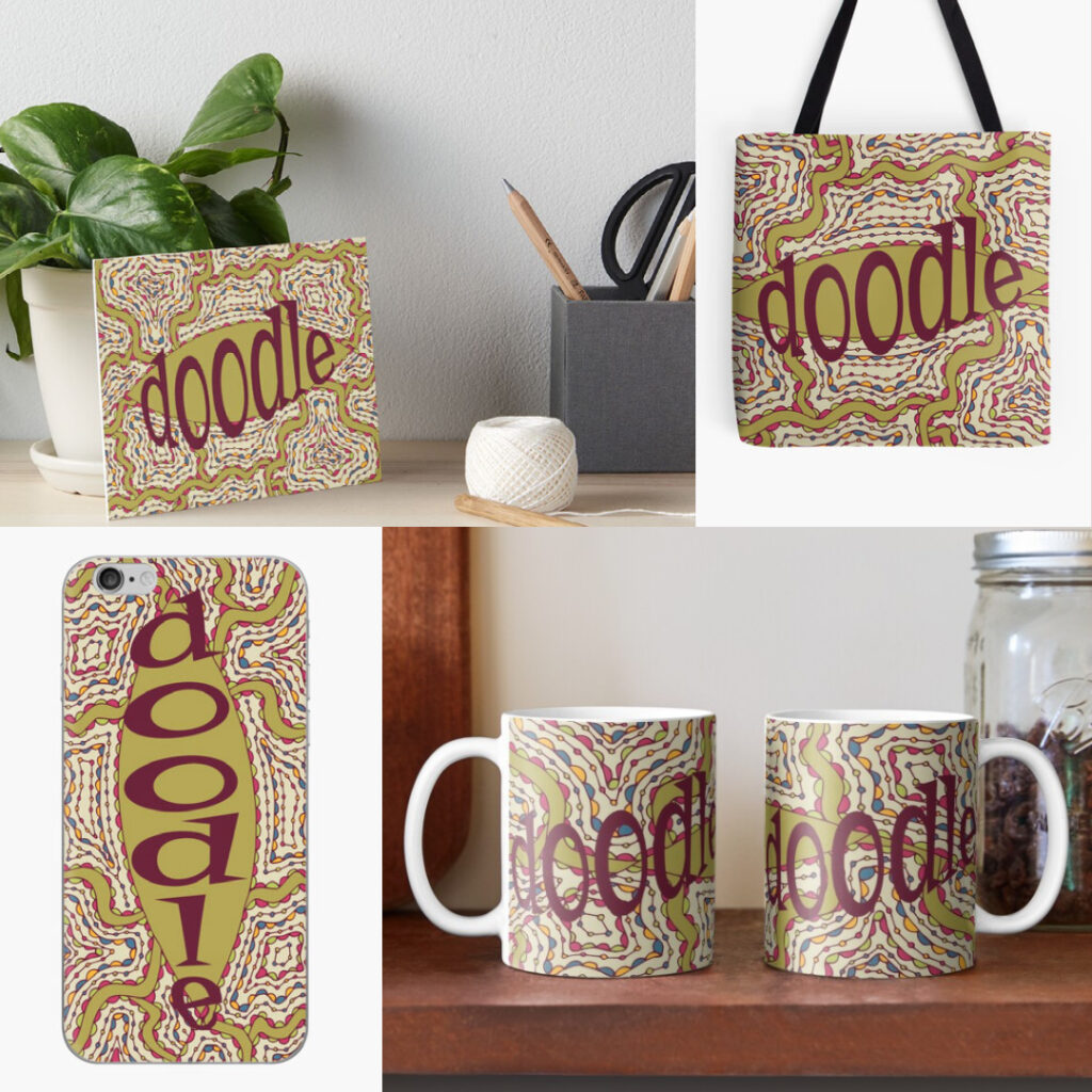 Doodle design on products in my shop.